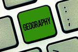 Text sign showing Geography. Conceptual photo study of physical features of earth and its atmosphere nature.