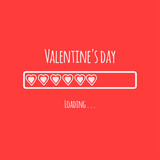 Concept Valentine's day card  design with loading bar and heart for design.  Vector illustration.