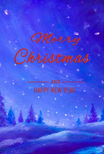 """Постер, картина, фотообои """"Winter watercolor oil painting illustration artwork. Beautiful words Merry Christmas and Happy New Year art landscape holidays Christmas Winter background for Christmas Postcard, poster, banner."""""""