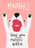 love card white dog with big kiss mwah