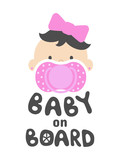 Baby on board sign with girl child face with pink nipple on a white background. Vector car sticker. Transport warning information banner or poster print.