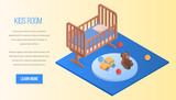Kids room concept background. Isometric illustration of kids room vector concept background for web design