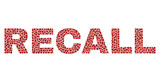 Vector dot Recall text isolated on a white background. Recall mosaic label of circle dots in various sizes.