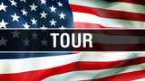 tour on a USA flag background, 3D rendering. United States of America flag waving in the wind. Proud American Flag Waving, American tour concept. US symbol with American tour sign background - 240874208