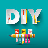 Vector Do it Yourself Design with Paper Cut Letters, Tools and Pencil. - 241282044
