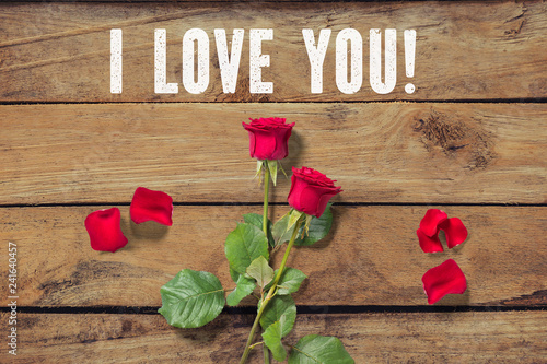 """Leinwanddruck Bild Rose on wooden background and the message """"I love you!"""""""
