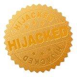 HIJACKED gold stamp award. Vector gold medal with HIJACKED text. Text labels are placed between parallel lines and on circle. Golden area has metallic effect. - 242617840