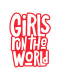 Girls run the world vector hand lettering isolated on white background. Handwritten design elements. Hand drawn clipart. Isolated typography print for card, poster, flyer.