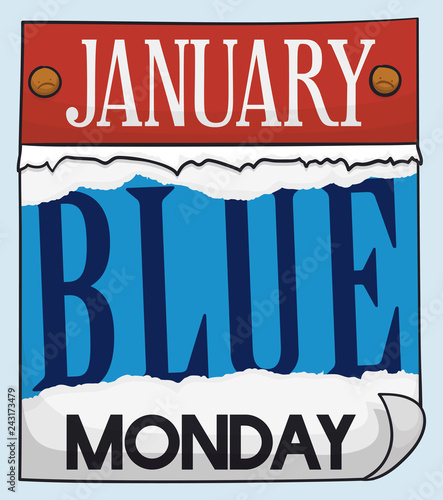 Loose-leaf Calendar Ragged and Showing Blue Monday, Vector Illustration