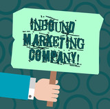 Text sign showing Inbound Marketing Company. Conceptual photo marketing agency that helps companies grow Hu analysis Hand Holding Blank Colored Placard with Stick photo Text Space - 243384226
