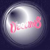 Vector illustration of hand drawn lettering of text Dreams - 243427039