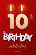 Burning Birthday candle in the form of number 10 figure and Happy Birthday celebrating text with party cane isolated on red background. Vector tenth Birthday invitation template.