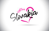 Slovakia I Just Love Word Text with Handwritten Font and Pink Heart Shape.