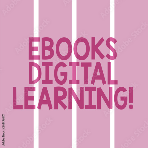 Text sign showing Ebooks Digital Learning. Conceptual photo book publication made available in digital form Rectangular Color Label Strips Blank Text Space for Presentation Posters