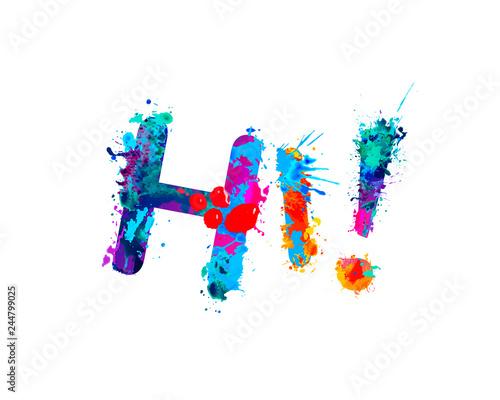 Hi. Inscription of splash paint letters