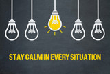 Stay calm in every situation - 245701894