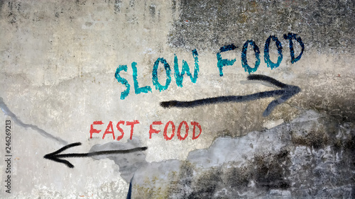 Sign 391 - Slow Food