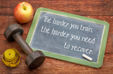the harder you train ...