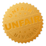 UNFAIR gold stamp reward. Vector golden award with UNFAIR text. Text labels are placed between parallel lines and on circle. Golden surface has metallic texture.