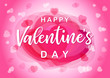 Valentines Day elegant banner with pink hearts. Valentine greeting card template with calligraphy happy valentine`s day and love heart on background. Vector illustration - 247952846