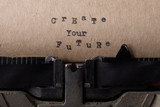 Create your future - text message on the typewriter close-up - 248699658