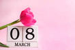 Beautiful pink tulips and calendar, March 8