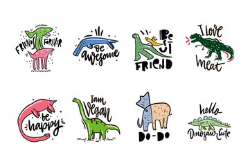 Vector illustration set of fantasy dinosaur. Hand drawn lettering phrase. Isolated on white background. Design for decor, cards, print, web, poster, banner, t-shirt