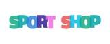 Sport Shop word concept