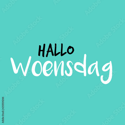 Hello Wednesday in Dutch or Hallo Woensdag in het Nederlands, Blue or blauw © Stefan ten Pierik