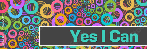 Yes I Can Grey Colorful Rings Circles