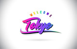 Tokyo Welcome To Word Text with Creative Purple Pink Handwritten Font and Swoosh Shape Design Vector.
