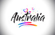 Australia Welcome To Word Text with Love Hearts and Creative Handwritten Font Design Vector.