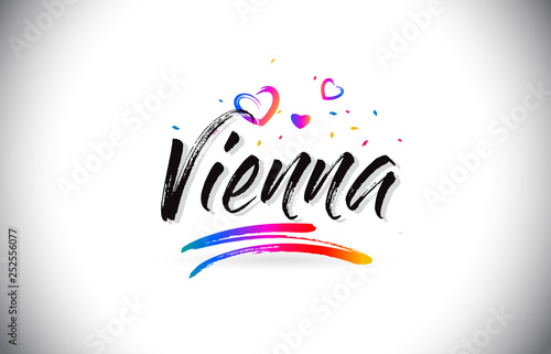 obraz lub plakat Vienna Welcome To Word Text with Love Hearts and Creative Handwritten Font Design Vector.