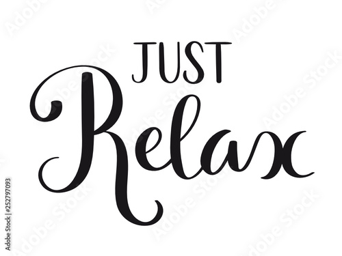 JUST RELAX brush calligraphy banner - 252797093