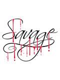 Fototapeta Młodzieżowe - graffiti savage blut tropfen schriftzug design tier text logo wild gefährlich brutal monster böse primitiv cool © Style-o-Mat