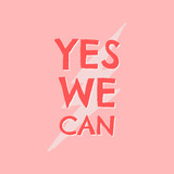 Yes We Can Typographic Design - 253629633