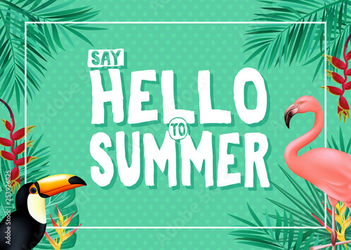 Topical Summer Banner Design with Say Hello to Summer Message in Green Color with Polka Dots Patterned Background with Palm Tree Leaves, Toucan and Flamingo. Vector Illustration - 253926825