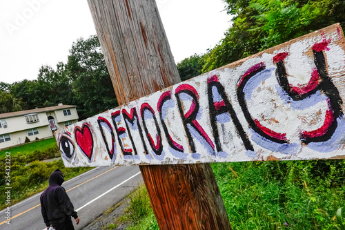Hudson, New York, USA A sign promoting democracy on the side of the road. - 254323232