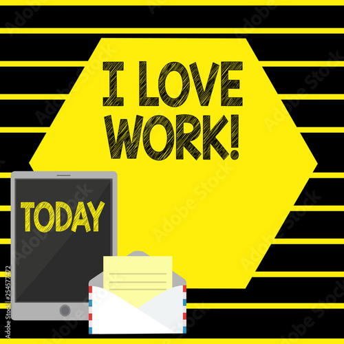 Leinwanddruck Bild Word writing text I Love Work. Business photo showcasing To be happy satisfied with job Be doing what you most like