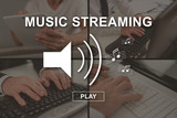 Concept of music streaming