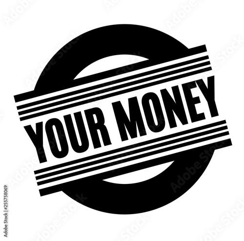 your money black stamp