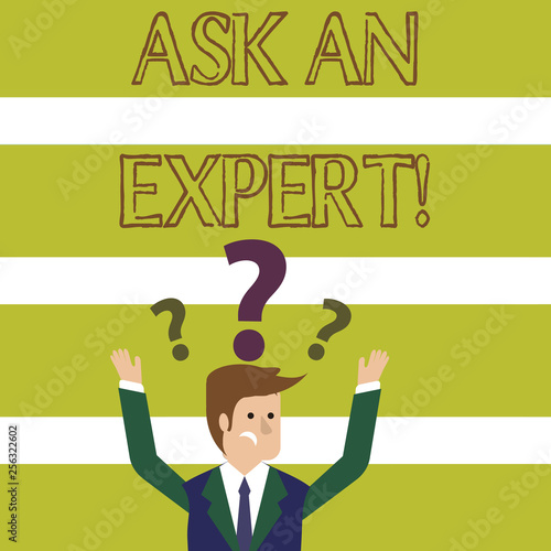 Word writing text Ask An Expert. Business photo showcasing confirmation that have read understand and agree with guidelines Confused Businessman Raising Both Arms with Question Marks Above his Head