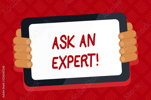 Conceptual hand writing showing Ask An Expert. Concept meaning confirmation that have read understand and agree with guidelines Color Tablet Smartphone with Screen Handheld Back of Gadget