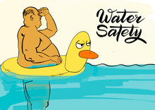 """Постер, картина, фотообои """"Water safety. Fat man in a rubber ring. Vacation at sea. Colorful humorous illustration. Separate layers: sketch and hand lettering. Vector"""""""