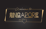 Singapore Welcome to Golden text Neon Lettering Typography Vector Illustration.