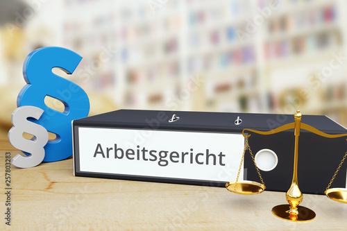 canvas print picture Arbeitsgericht – Deutschland. Ordner auf Schreibtisch mit Beschriftung neben Paragraf und Waage. Anwalt Arbeitsrecht