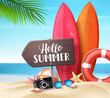 Hello summer vector design concept. Wooden sign board with hello summer text and beach elements like colorful surf board in sea shore background. Vector illustration.