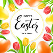 Happy Easter card with eggs, tulips and calligraphy.
