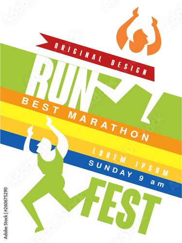 Run fest colorful poster, best marathon jriginal design template for sport event, championship, tournament, can be used for card, banner, print, leaflet vector Illustration - 260675290