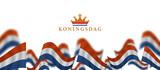Koningsdag and  design template for poster, 27 april, waving netherlands flag, English translation ; King's Day